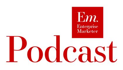 Enterprise Marketer Podcast