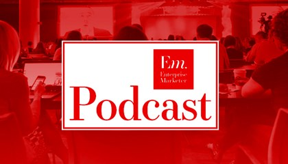 Enterprise Marketer Podcast - Conference Edition