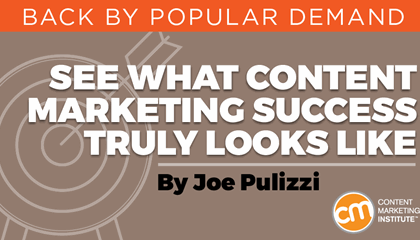See What Content Marketing Success Truly Looks Like