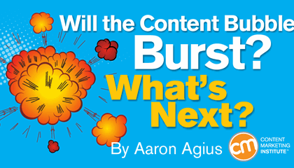 Will the Content Bubble Burst? What's Next?