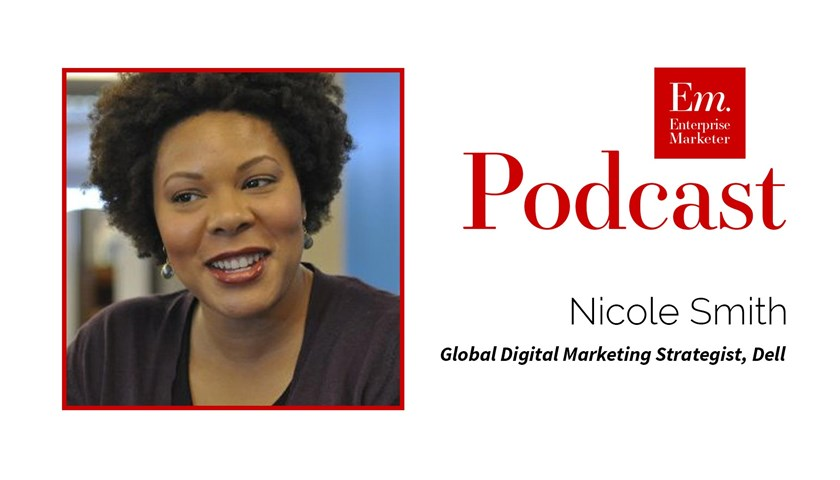 Nicole Mills on Enterprise Content Marketing and Strategy at Dell