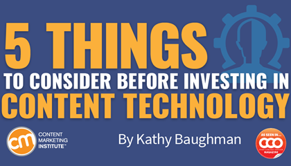 5 Things to Consider Before Investing in Content Technology