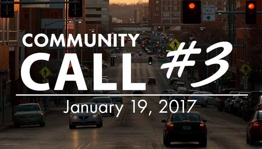 Community Call - #03 - 1/19/2017