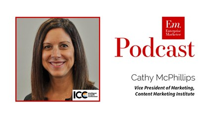 Cathy McPhillips on Marketing at the Content Marketing Institute