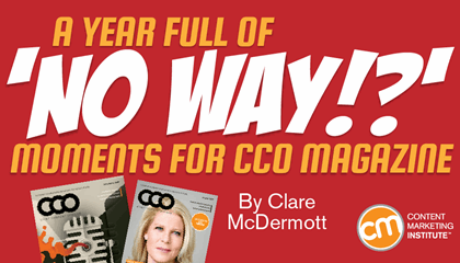 A Year Full of 'No Way!?' Moments for CCO Magazine