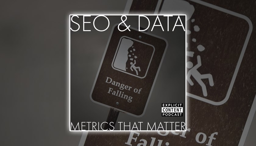 SEO / Data - Metrics that Matter