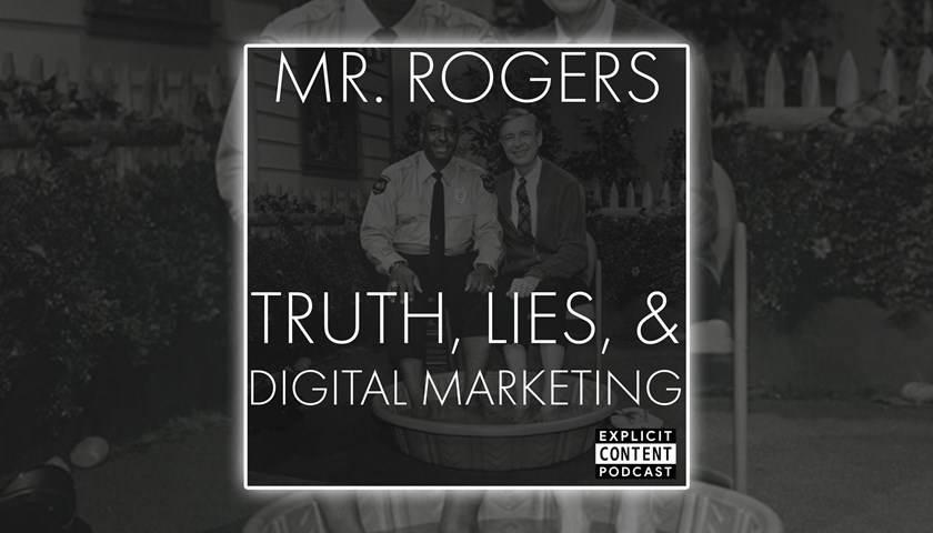 Mr. Rogers and Digital Marketing